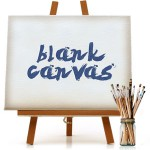 Life as a Blank Canvas